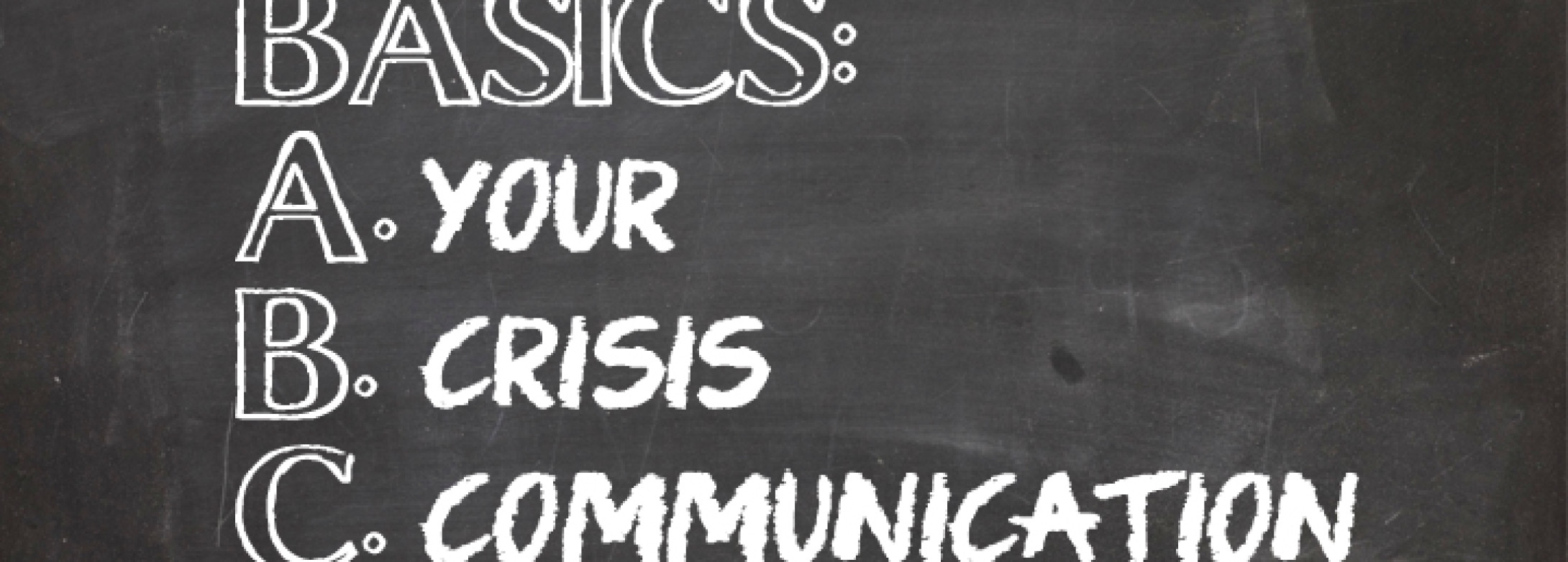 Basics For Crisis Communications
